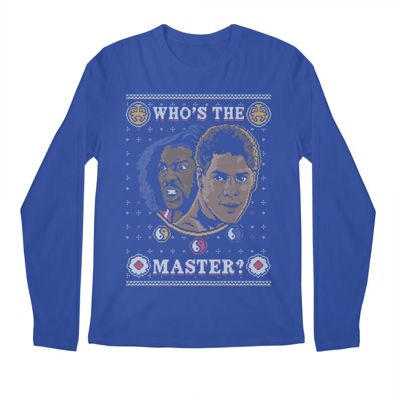 Who's The Master? Men's Longsleeve T-Shirt by coddesigns's Artist Shop
