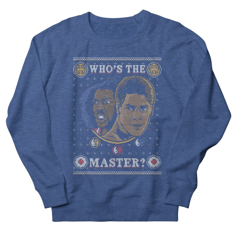 Who's The Master? Men's Sweatshirt by coddesigns's Artist Shop