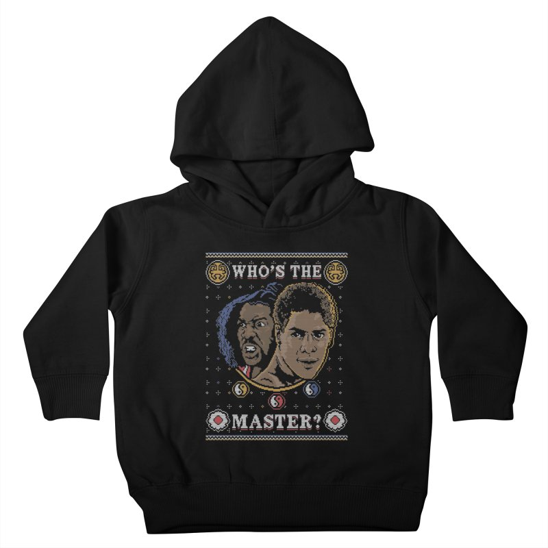 Who's The Master? Kids Toddler Pullover Hoody by coddesigns's Artist Shop