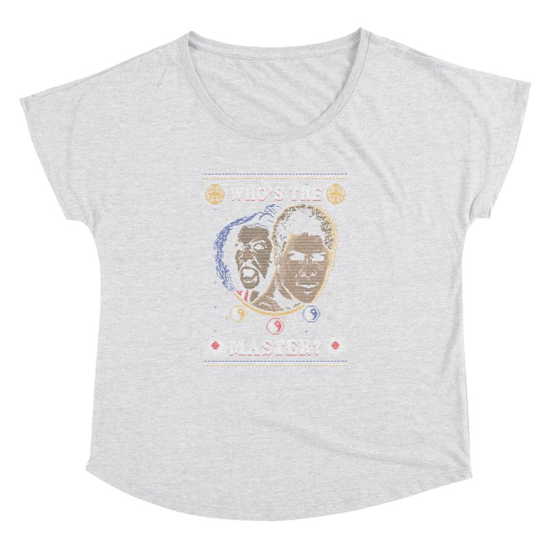 Who's The Master? Women's Dolman by coddesigns's Artist Shop