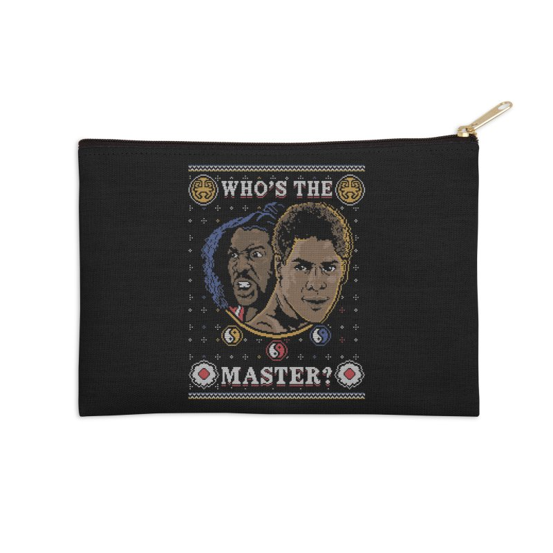 Who's The Master? Accessories Zip Pouch by coddesigns's Artist Shop