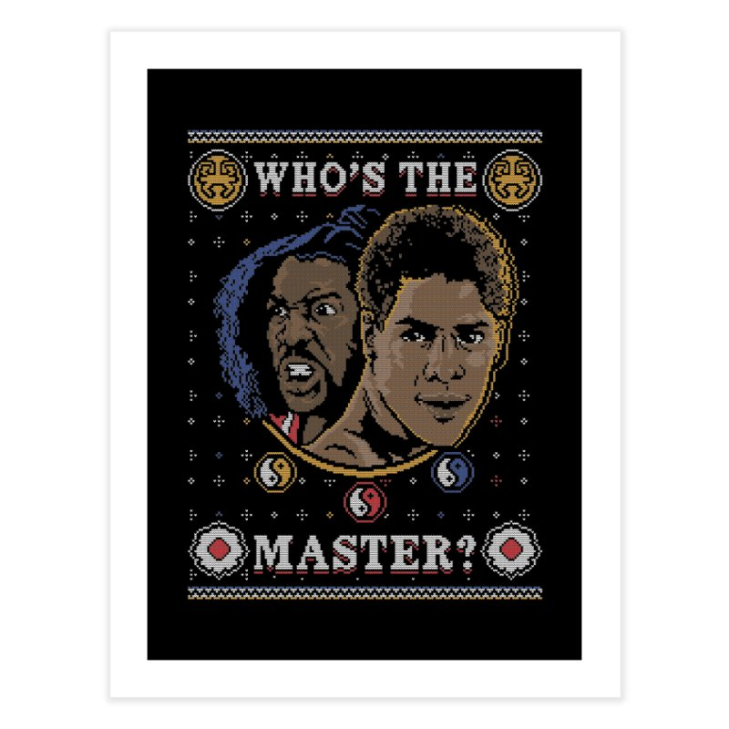 Who's The Master? Home Fine Art Print by coddesigns's Artist Shop