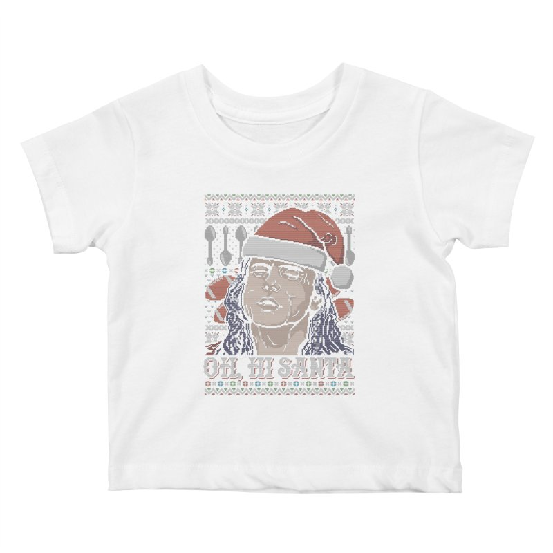 Oh, Hi Santa Kids Baby T-Shirt by coddesigns's Artist Shop