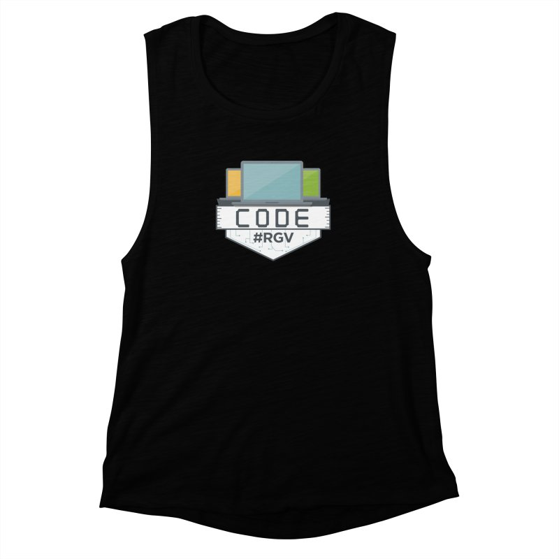 CodeRGV Women's Muscle Tank by CodeRGV's Artist Shop