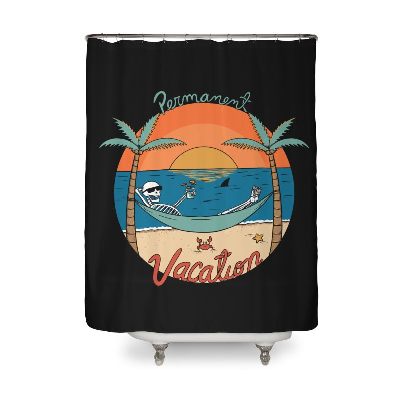 Skull permanent vacation Home Shower Curtain by coffeeman's Artist Shop