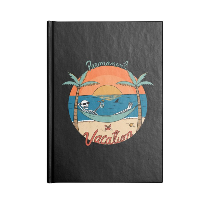Skull permanent vacation Accessories Lined Journal Notebook by coffeeman's Artist Shop