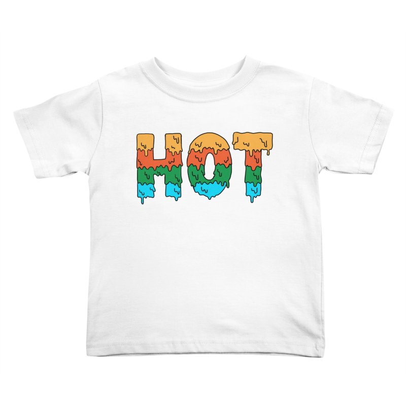 hot Kids Toddler T-Shirt by coffeeman's Artist Shop