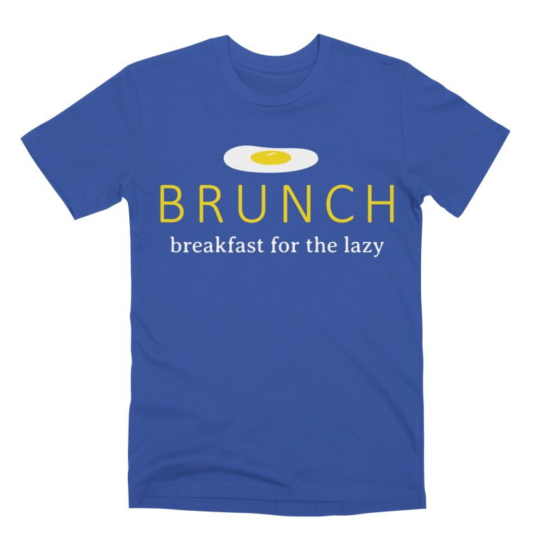 Brunch Breakfast for the Lazy Men's T-Shirt by Coffee Pine Studio