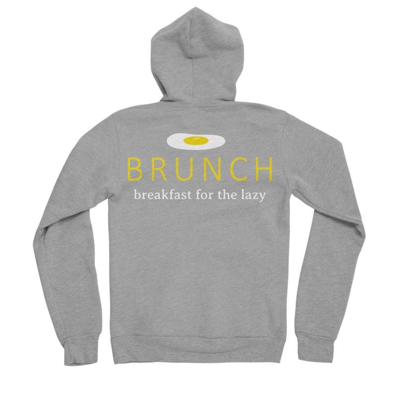 Brunch Breakfast for the Lazy Women's Sponge Fleece Zip-Up Hoody by Coffee Pine Studio