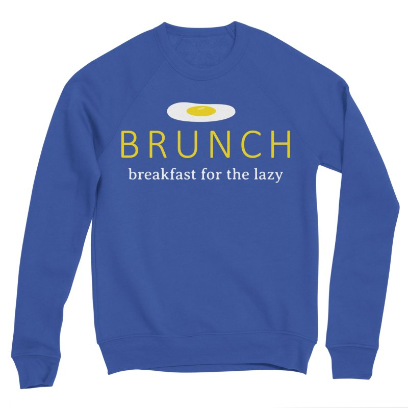 Brunch Breakfast for the Lazy Men's Sweatshirt by Coffee Pine Studio