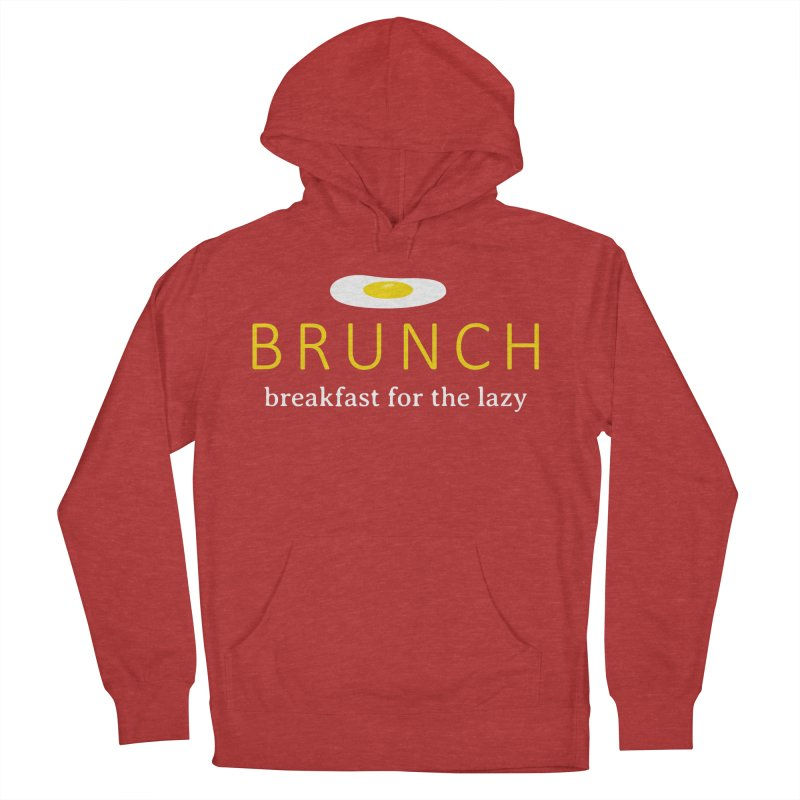 Brunch Breakfast for the Lazy Women's French Terry Pullover Hoody by Coffee Pine Studio