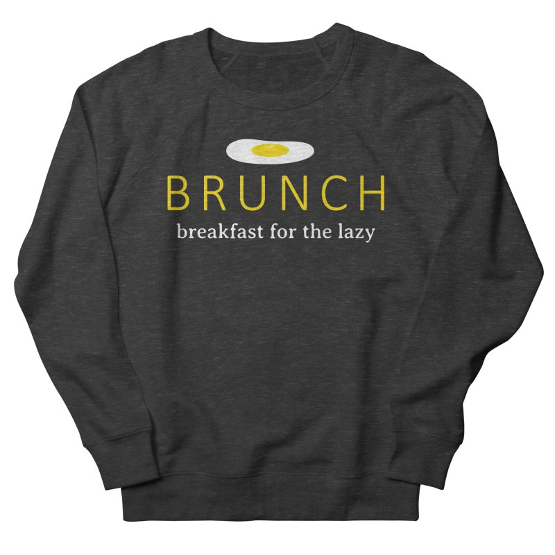 Brunch Breakfast for the Lazy Men's French Terry Sweatshirt by Coffee Pine Studio