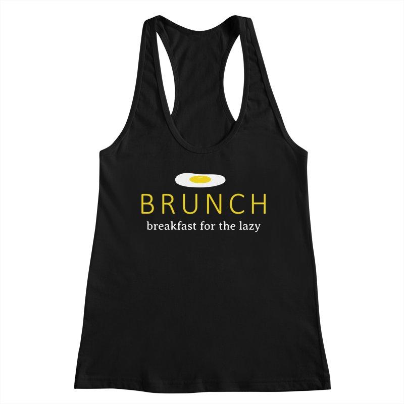 Brunch Breakfast for the Lazy Women's Racerback Tank by Coffee Pine Studio