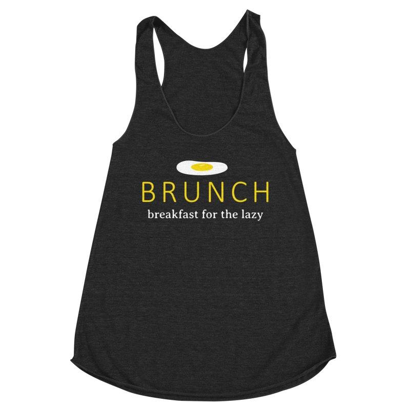 Brunch Breakfast for the Lazy Women's Racerback Triblend Tank by Coffee Pine Studio