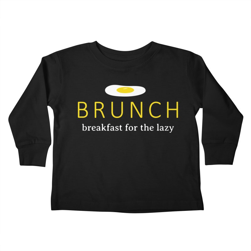 Brunch Breakfast for the Lazy Kids Toddler Longsleeve T-Shirt by Coffee Pine Studio