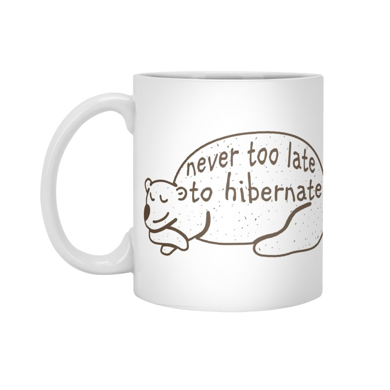 Never too Late to Hibernate Accessories Standard Mug by Coffee Pine Studio