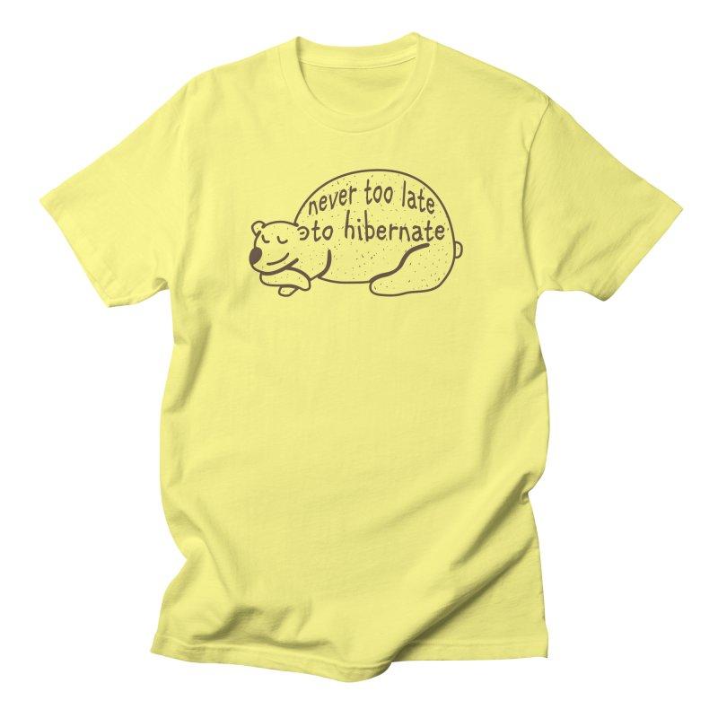 Never too Late to Hibernate Women's Regular Unisex T-Shirt by Coffee Pine Studio