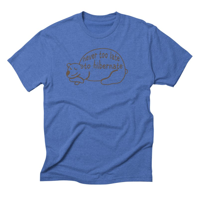 Never too Late to Hibernate Men's Triblend T-Shirt by Coffee Pine Studio