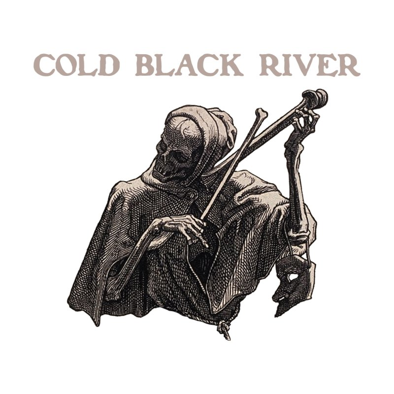Tales of Death & The Devil by COLD BLACK RIVER