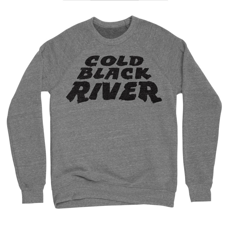Cold Black River Original Logo Women's Sponge Fleece Sweatshirt by COLD BLACK RIVER