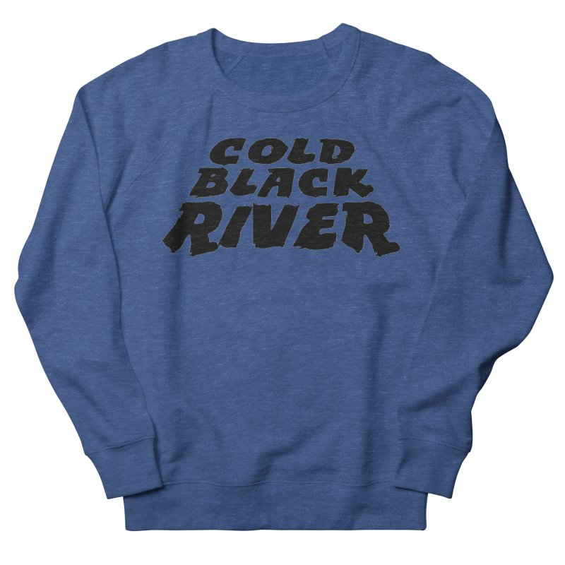 Cold Black River Original Logo Women's Sweatshirt by COLD BLACK RIVER