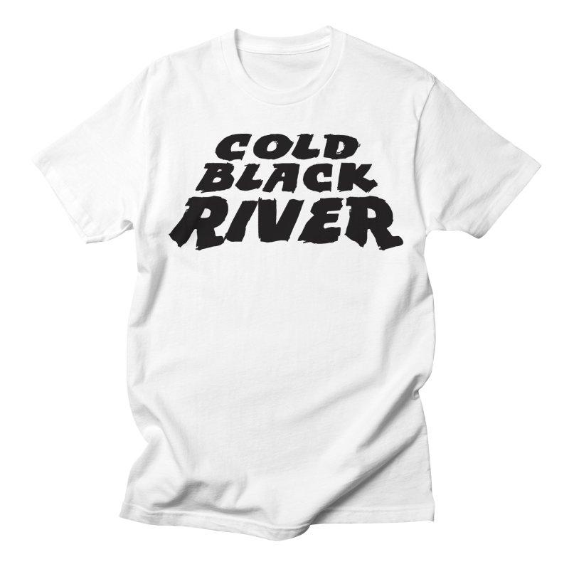 Cold Black River Original Logo Women's Regular Unisex T-Shirt by COLD BLACK RIVER