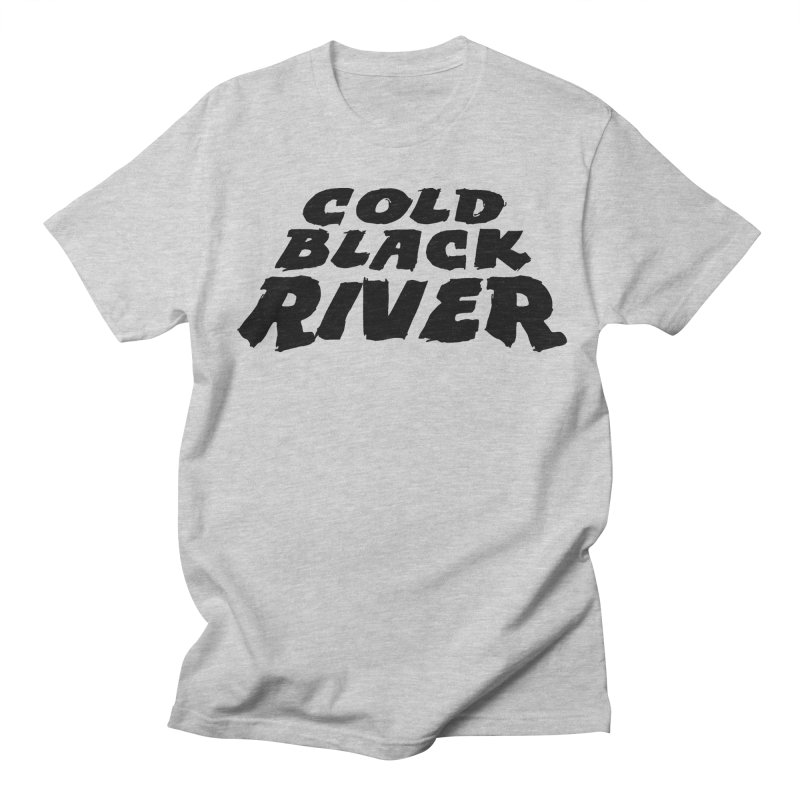 Cold Black River Original Logo Women's Regular Unisex T-Shirt by COLD BLACK RIVER