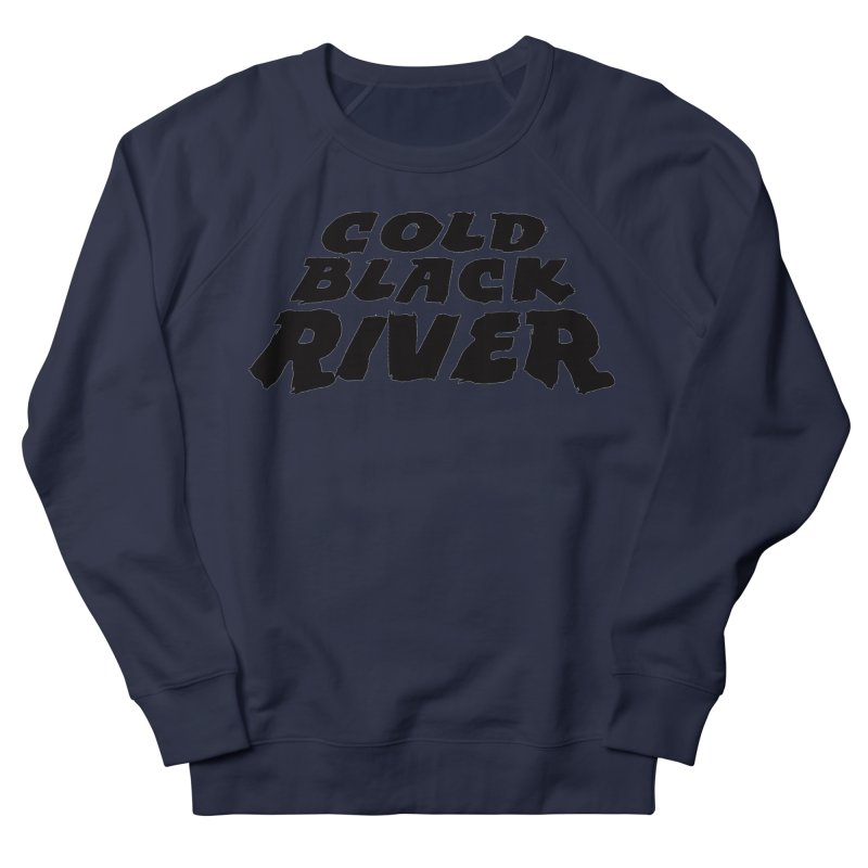 Cold Black River Original Logo Women's French Terry Sweatshirt by COLD BLACK RIVER