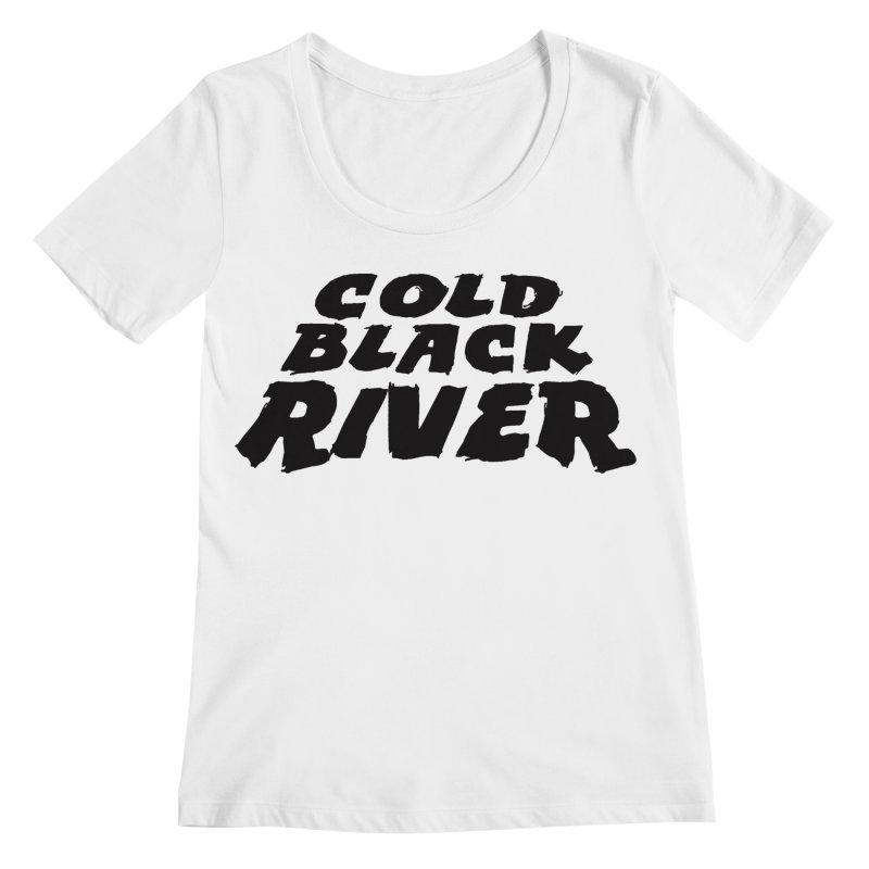 Cold Black River Original Logo Women's Regular Scoop Neck by COLD BLACK RIVER