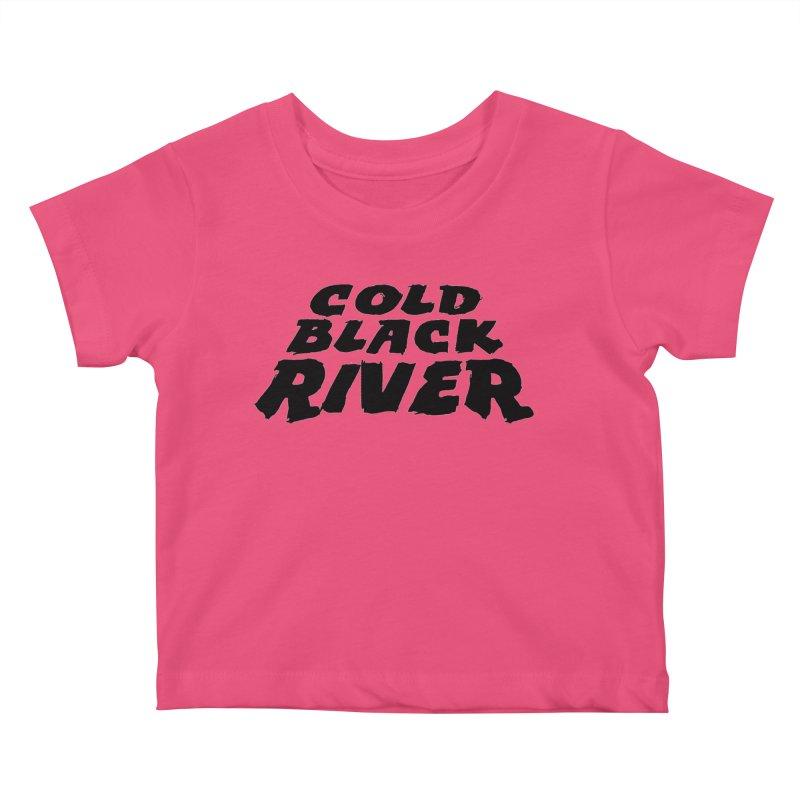 Cold Black River Original Logo Kids Baby T-Shirt by COLD BLACK RIVER