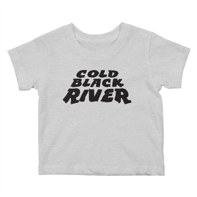 Cold Black River Original Logo Kids Baby T-Shirt by COLD BLACK RIVER