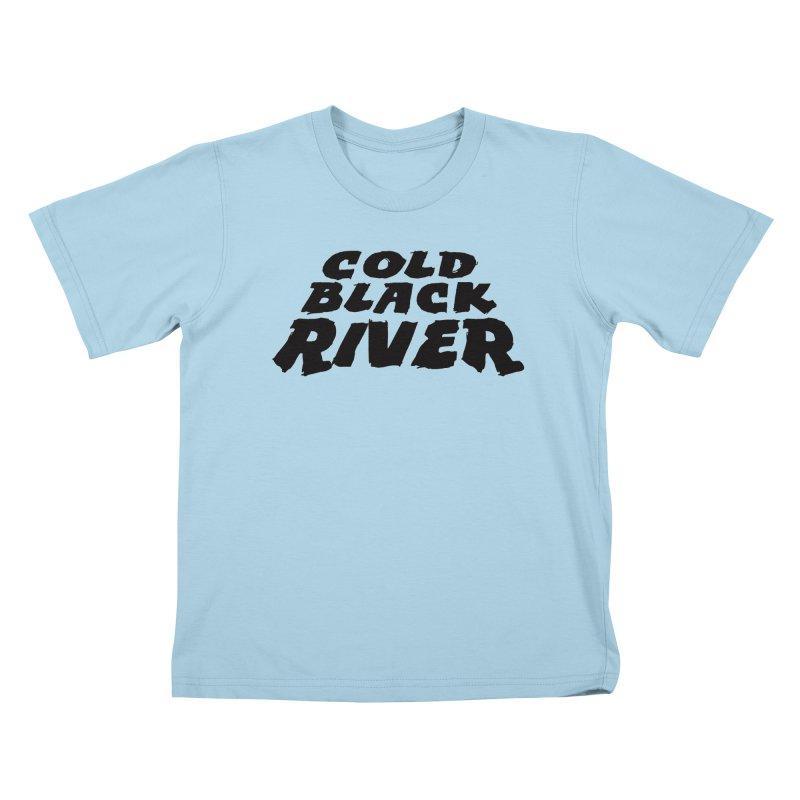 Cold Black River Original Logo Kids T-Shirt by COLD BLACK RIVER