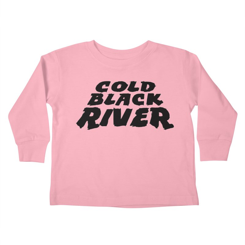 Cold Black River Original Logo Kids Toddler Longsleeve T-Shirt by COLD BLACK RIVER
