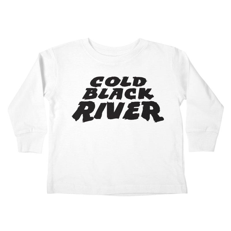 Cold Black River Original Logo Kids Toddler Longsleeve T-Shirt by COLD BLACK RIVER