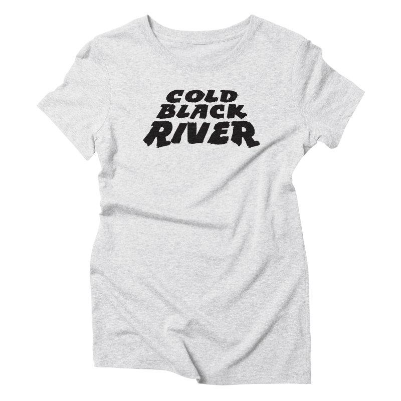 Cold Black River Original Logo Women's T-Shirt by COLD BLACK RIVER