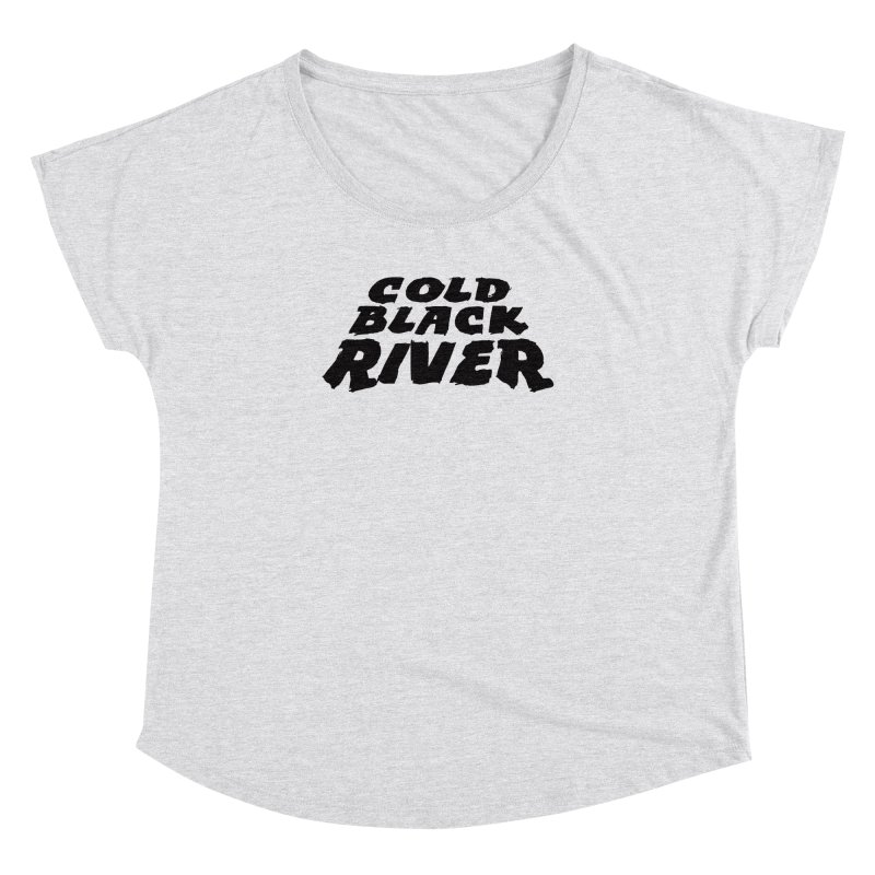 Cold Black River Original Logo Women's Dolman Scoop Neck by COLD BLACK RIVER