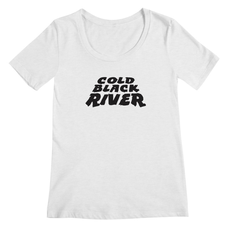 Cold Black River Original Logo Women's Regular Scoop Neck by COLD BLACK RIVER