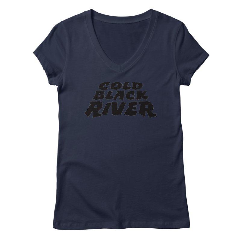 Cold Black River Original Logo Women's Regular V-Neck by COLD BLACK RIVER