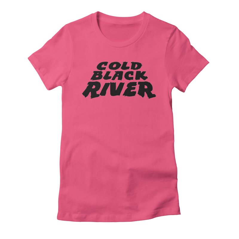 Cold Black River Original Logo Women's Fitted T-Shirt by COLD BLACK RIVER