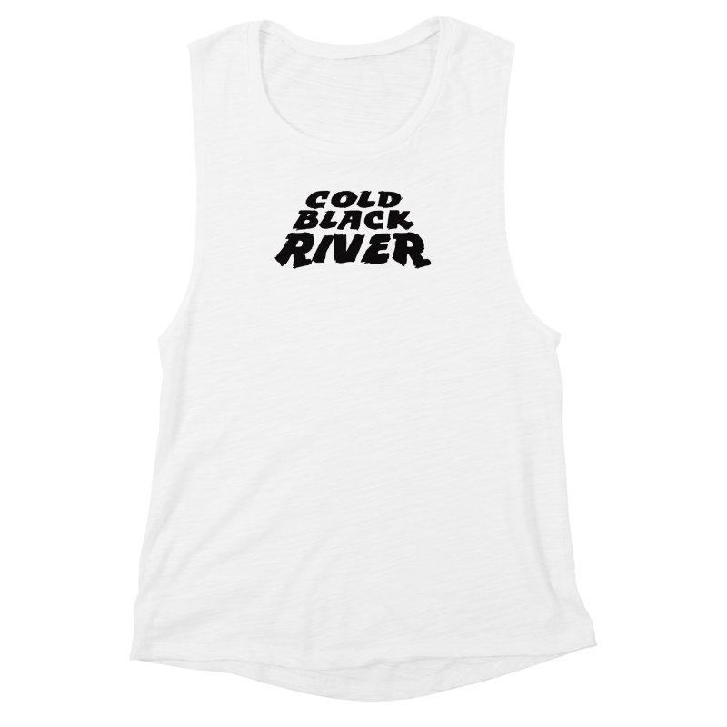 Cold Black River Original Logo Women's Muscle Tank by COLD BLACK RIVER
