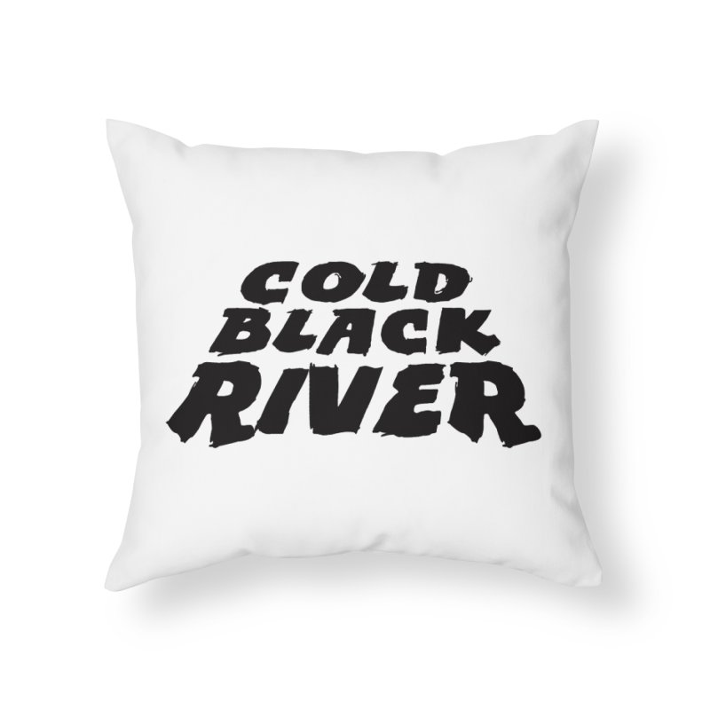 Cold Black River Original Logo Home Throw Pillow by COLD BLACK RIVER