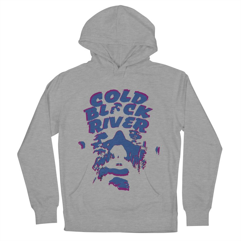 Cold Black River ORIGINAL T-Shirt Women's French Terry Pullover Hoody by COLD BLACK RIVER