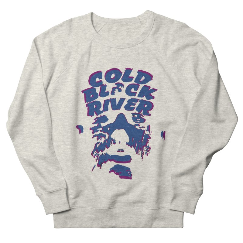 Cold Black River ORIGINAL T-Shirt Women's French Terry Sweatshirt by COLD BLACK RIVER