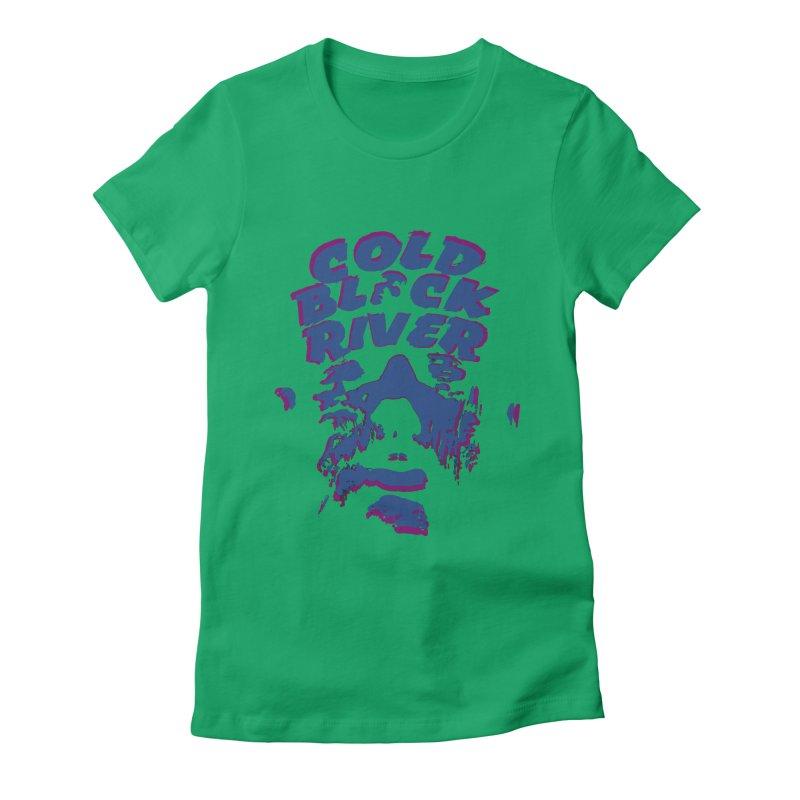Cold Black River ORIGINAL T-Shirt Women's Fitted T-Shirt by COLD BLACK RIVER