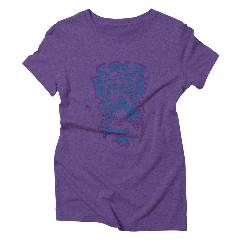 Cold Black River ORIGINAL T-Shirt Women's Triblend T-Shirt by COLD BLACK RIVER