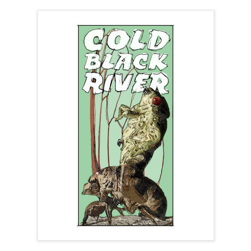 Cold Black River Poster 001 Home Fine Art Print by COLD BLACK RIVER