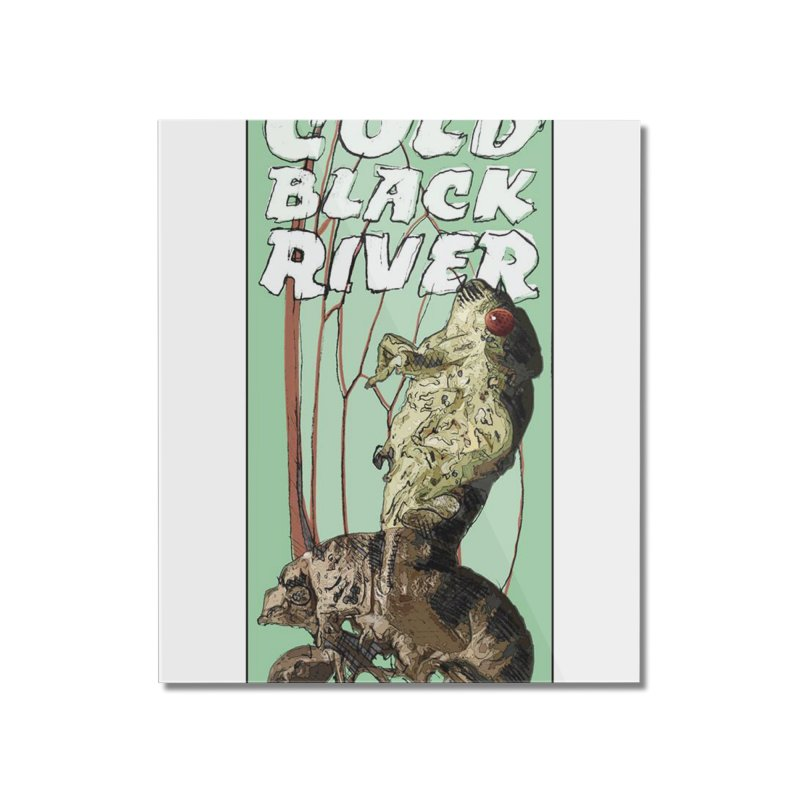 Cold Black River Poster 001 Home Mounted Acrylic Print by COLD BLACK RIVER