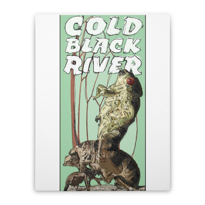 Cold Black River Poster 001 Home Stretched Canvas by COLD BLACK RIVER