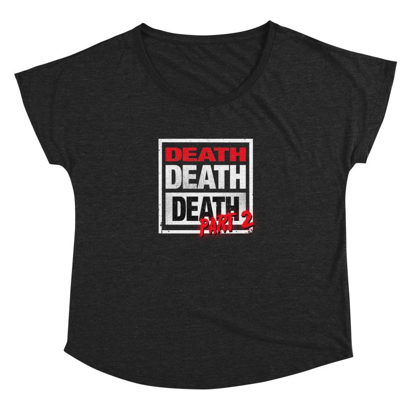 DEATH II Women's Dolman by Cold Lantern Collection