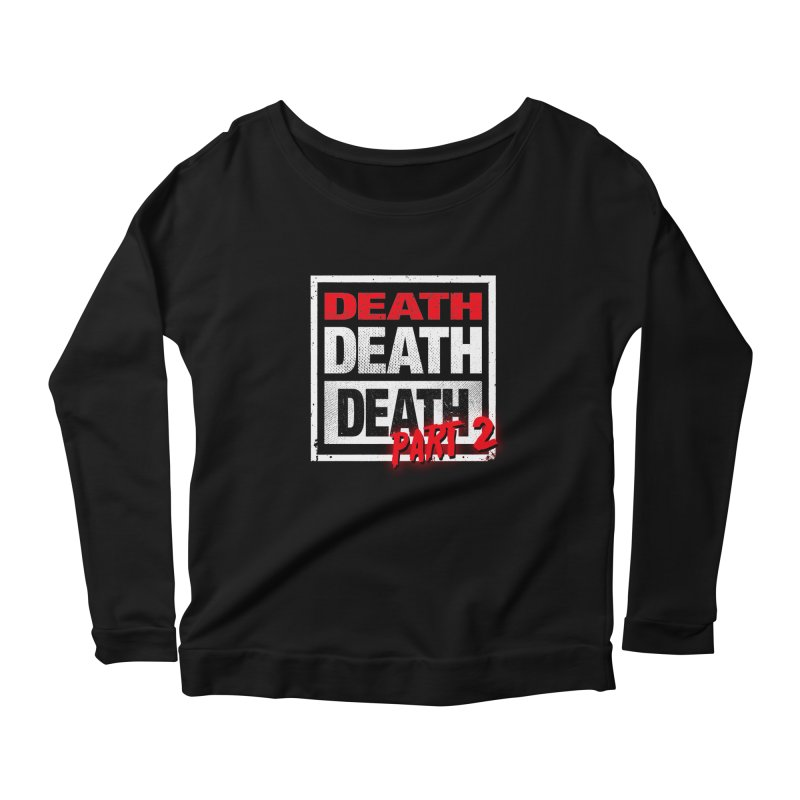 DEATH II Women's Longsleeve Scoopneck  by Cold Lantern Collection